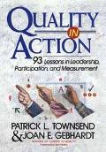 Quality in Action 93 Lessons in Leadership, Participation, and Measurement