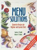 Menu Solutions Quantity Recipes for Regular and Special Diets
