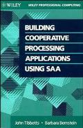 Building Cooperative Processing Applications Using SAA