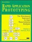 Rapid Application Prototyping: The Storyboard Approach to User Requirements Analysis