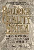 Baldrige Quality System: The Do-It-Yourself Way to Transform Your Business