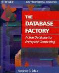 The Database Factory: Active Database for Enterprise Computing