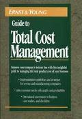 Ernst and Young Guide to Total Cost Management