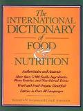 International Dictionary of Food & Nutrition