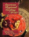 American Regional Cooking for Eight or Fifty