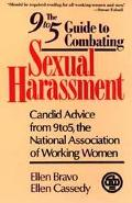 The 9 to 5 Guide to Combating Sexual Harassment: Candid Advice from 9 to 5, The National Ass...