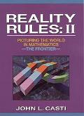 Reality Rules Picturing the World in Mathematics--The Frontier