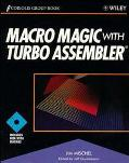 Macro Magic with Turbo Assembler