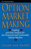 Option Market Making Trading and Risk Analysis for the Financial and Commodity Option Markets