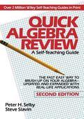 Quick Algebra Review A Self-Teaching Guide