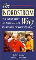 Nordstrom Way The Inside Story of America's #1 Customer Service Company