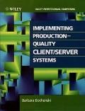 Implementing Production-Quality Client Server Systems