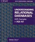 Understanding Relational Databases: With Examples in SQL-92 - Fabian Pascal - Paperback