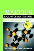 March's Advanced Organic Chemistry Reactions, Mechanisms, and Structure