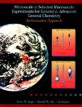 Microscale and Selected Macroscale Experiments for General and Advanced General Chemistry An...
