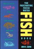 Fascinating Freshwater Fish Book How to Catch, Keep, and Observe Your Own Native Fish