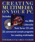 Creating Multimedia on Your PC