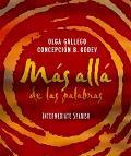 Mas Alla De Las Palabras Intermediate Spanish