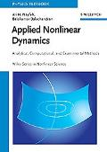 Applied Nonlinear Dynamics Analytical, Computational, and Experimental Methods