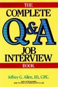 Complete Q and a Job Interview Book