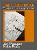 Digital Logic Design Tutorials and Laboratory Exercises