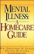 Mental Illness A Homecare Guide