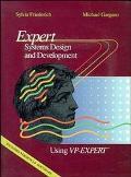 Expert Systems Design and Development Using Vp-Expert
