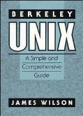 Berkeley Unix A Simple and Comprehensive Guide