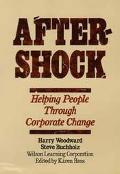 Aftershock Helping People Through Corporate Change