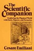 Scientific Companion: Exploring the Physical World with Facts, Figures and Formulas - Cesare...