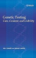 Genetic Testing Care, Consent And Liability