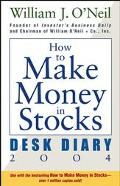 How to Make Money in Stocks Desk Diary 2004