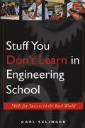 Stuff You Don't Learn In Engineering School Soft Skills For