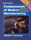 Fundamentals of Modern Manufacturing: Materials, Processes, and Systems Update