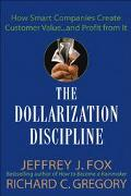 Dollarization Discipline How to Translate Your Value-Added into Real Money