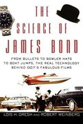 Science of James Bond From Bullets to Bowler Hats to Boat Jumps, the Real Technology Behind ...