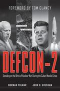 Defcon-2 Standing on the Brink of Nuclear War During the Cuban Missile Crisis