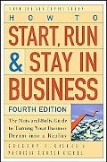 How to Start, Run, & Stay in Business the Nuts-and-bolts Guide to Turning Your Business Drea...