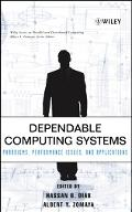 Dependable Computing Systems Paradigms, Performance Issues, and Applications