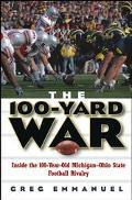 100-Yard War Inside the 100-Year-Old Michigan-Ohio State Football Rivalry