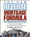 New Reverse Mortgage Formula How to Convert Home Equity into Tax-Free Income