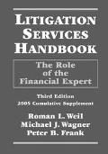 Litigation Services Handbook The Role of the Financial Expert, 2005 Cumulative Supplement