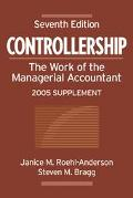 Controllership: The Work of the Managerial Accountant, 2005 Supplement