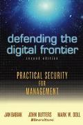 Defending The Digital Frontier Practical Security for Management