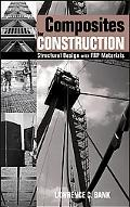 Composites for Construction Structural Design With FRP Materials