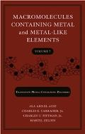 Macromolecules Containing Metal and Metal-Like Elements Nanoscale Interactions of Metal-Cont...