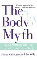 Body Myth Adult Women And The Pressure To Be Perfect