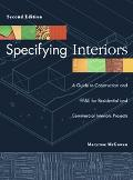 Specifying Interiors A Guide to Construction And Ff&e for Residential And Commercial Interio...