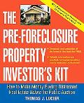 Pre-Foreclosure Property Investor's Kit How To Make Money Buying Distressed Real Estate... B...