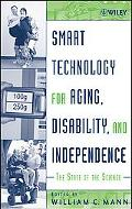 Smart Technology for Aging, Disability and Independence The State of the Science
